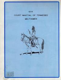 1814 Court Martial of Tennessee Militiamen