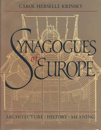 image of SYNAGOGUES OF EUROPE, Architecture ~ History ~ Meaning