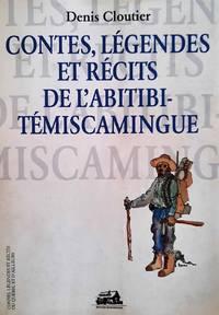 image of Contes, légendes et récits d'Abitibi-Temiscamingue