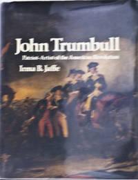 image of John Trumbull--Patriot/Artist of the American Revolution
