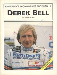 Kimberley's Racing Driver Profile No. 2 - Derek Bell - SIGNED
