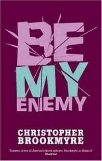 Be My Enemy (Jack Parlabane)