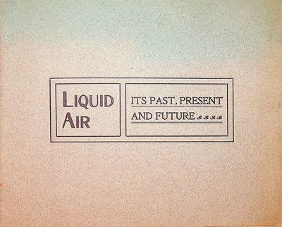 Boston, Massachusetts: Liquid Air, Power & Automobile Company, of Boston, 1900. First Edition. Wraps...