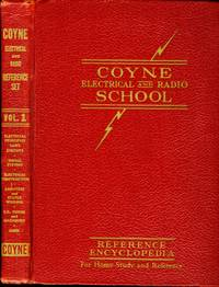 Coyne Electrical and Radio School Reference Encyclopedia: Volume 1