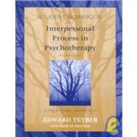 Interpersonal Process in Psychotherapy, Student Workbook by Edward Teyber - Paperback - 1999-09-06 - from Books Express (SKU: 0534365663n)