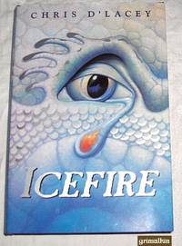 Icefire (Sequel to The Fire Within)
