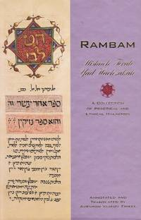 Rambam: a Collection of Practical and Ethical Halachos Mishne Torah, Yad  Hachzakah