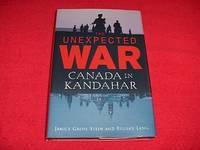 The Unexpected War : Canada in Kandahar