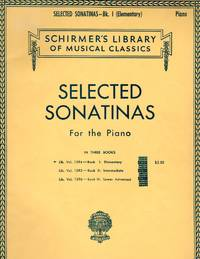 image of Selected Sonatinas Book I: Elementary [PIANO SCORE]