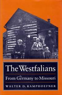 The Westfalians: From Germany to Missouri