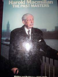 image of The Past Masters : Politics & Politicians 1906-1939