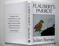 Flaubert's Parrot [Signed]