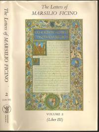 The Letters of Marsilio Ficino, Volume 2: Being a Translation of Liber III by Marsilio Ficino (1433-1499) - 1978