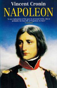 Napoleon by  Vincent Cronin - Paperback - Reprint - 1994 - from Adelaide Booksellers and Biblio.com