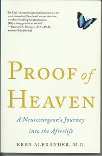image of Proof of Heaven : A Neurosurgeon's Journey into the Afterlife