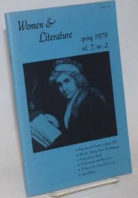Women & Literature: vol. 7, #2, Spring 1979; Repression and Vocation in George Eliot & a Conversation with May Sarton