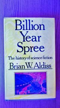 Billion year spree: the history of science fiction.