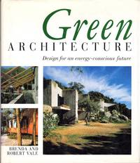 Green Architecture: Design for an Energy-Conscious Future