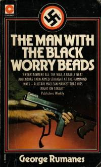 Man with the Black Worrybeads (Coronet Books) by  George N Rumanes - Paperback - 1975 - from Bookbarn International (SKU: 377066)