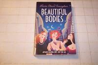 Beautiful Bodies : A Novel