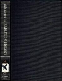 Advances in Radiation Biology: Volume 4 by John Lett (Editor); Howard Adler (Editor); Max Zelle (Editor) - Hardcover - 1974 - from Sunset Books and Biblio.com
