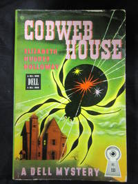 Cobweb House by  Elizabeth Hughes Holloway - Paperback - First Printing - 1931 - from Seattle Mystery Bookshop and Biblio.com