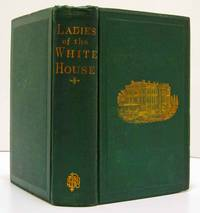 THE LADIES OF THE WHITE HOUSE (1871)