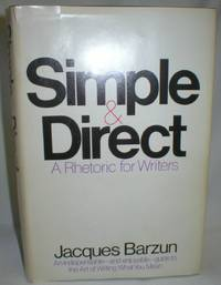 image of Simple & Direct; A Rhetoric for Writers