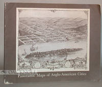 PANORAMIC MAPS OF ANGLO-AMERICAN CITIES, A CHECKLIST OF MAPS IN THE COLLECTIONS OF THE LIBRARY OF CONGRESS