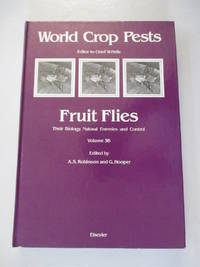 Fruit Flies, Volume Volume 3B (World Crop Pests) (v. 3B)