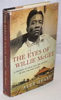 image of The Eyes of Willie McGee: A Tragedy of Race, Sex, and Secrets in the Jim Crow South