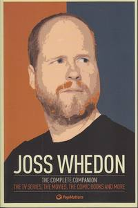 image of Jodd Whedon.  The Complate Companion.  The TV Series, The Movies, The Comic Books and More