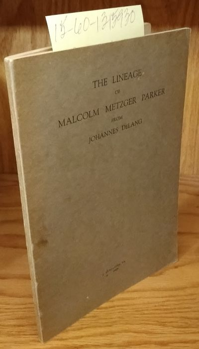 Lancaster, PA: Mr and Mrs Harry W. Parker, 1923. First Edition. Softcover. Octavo; pp 62; G/paperbac...