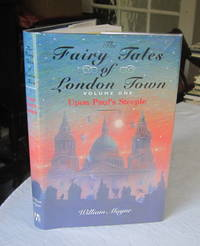 Fairy Tales London Town: Volume 1 Upon Paul's Steeple