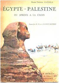 Egypte-palestine du sphinx à la croix