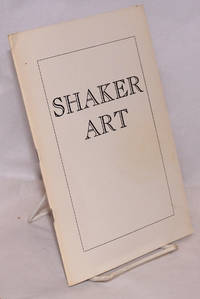 image of Shaker art, an exhibition held at the University of Oregon Museum of Art, Eugene, Oregon, April 13 - May 1, 1966