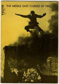 Youth: The Middle East / Cursed By Fire: May 10, 1970: Volume 21, Number 10