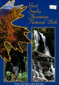 Great Smoky Mountains National Park 100 Color Photos by  Jim Ferrell - Paperback - from Kayleighbug Books and Biblio.com