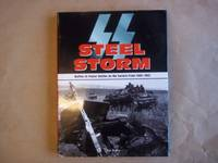 SS Steel Storm: Waffen-SS Panzer Battles on the Eastern Front 1943-1045