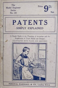 image of Patents Simply Explained:  The Model Engineer Series No. 20