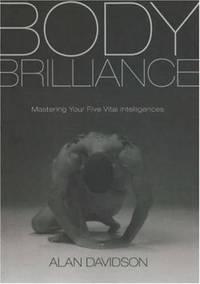 Body Brilliance: Mastering Your Five Vital Intelligences