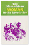 Mozambican Woman In the Revolution