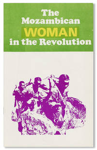 The Mozambican Woman in the Revolution