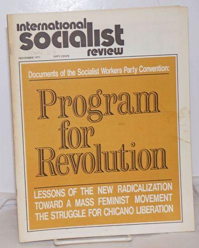New York: International Socialist Review Publishing Association, 1971. Magazine. One issue, 8.5x11 i...