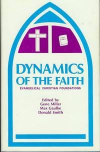 Dynamics of the Faith: Evangelical Christian Foundations