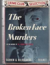 The Broken Face Murders  (With TLS by Hildegarde Teilhet)