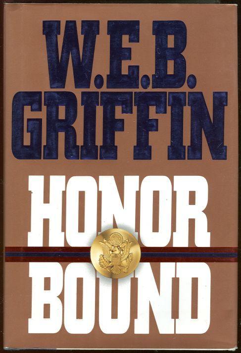 HONOR BOUND, Griffin, W. E. B.