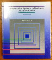 Information Systems in Business: An Introduction