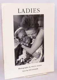 Ladies; photographs by Paula Allen