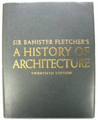 Sir Banister Fletcher's A History of Architecture by Cruickshank, Dan (ed.) - 1996